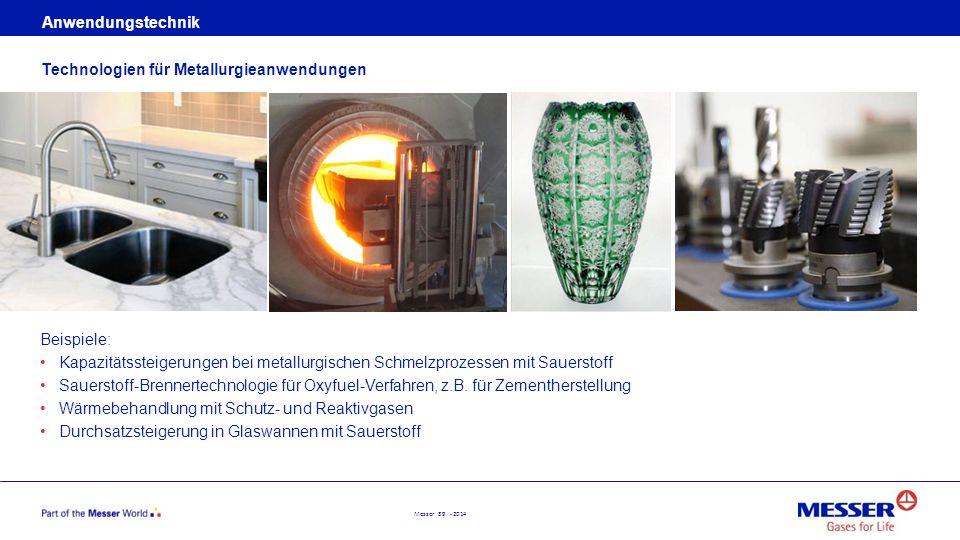 Messer 39 - 2014 Anwendungstechnik Beispiele: Kapazitätssteigerungen bei metallurgischen Schmelzprozessen mit Sauerstoff Sauerstoff-Brennertechnologie