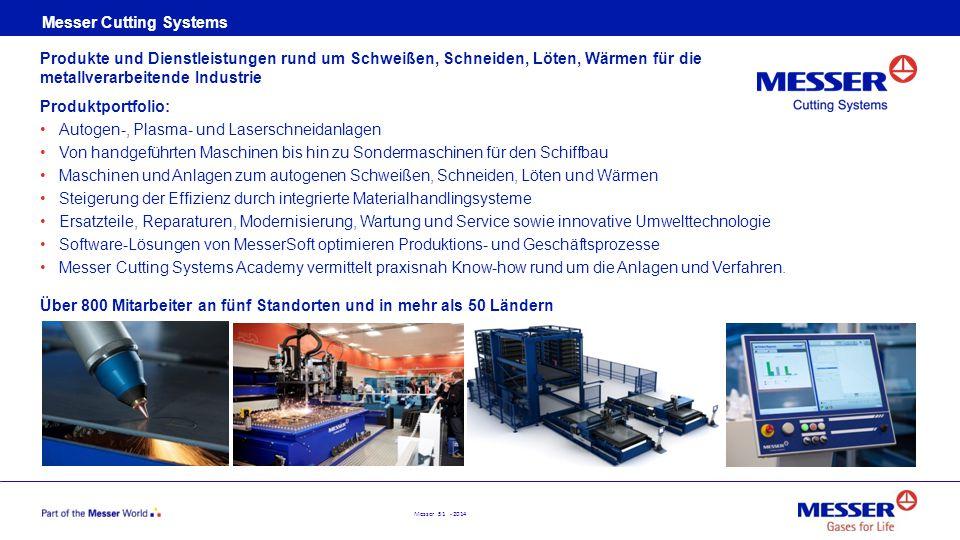 Messer 51 - 2014 Messer Cutting Systems Produkte und Dienstleistungen rund um Schweißen, Schneiden, Löten, Wärmen für die metallverarbeitende Industri