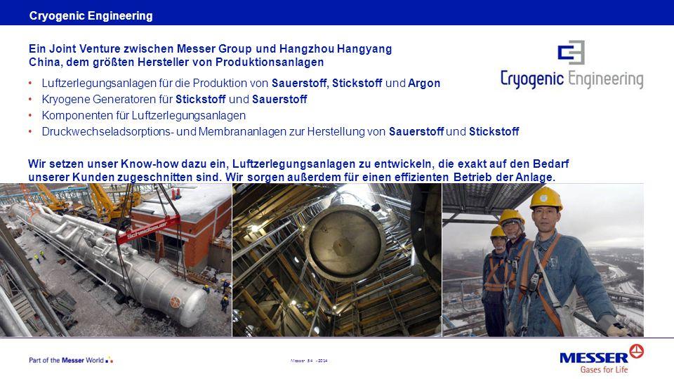 Messer 54 - 2014 Cryogenic Engineering Luftzerlegungsanlagen für die Produktion von Sauerstoff, Stickstoff und Argon Kryogene Generatoren für Sticksto