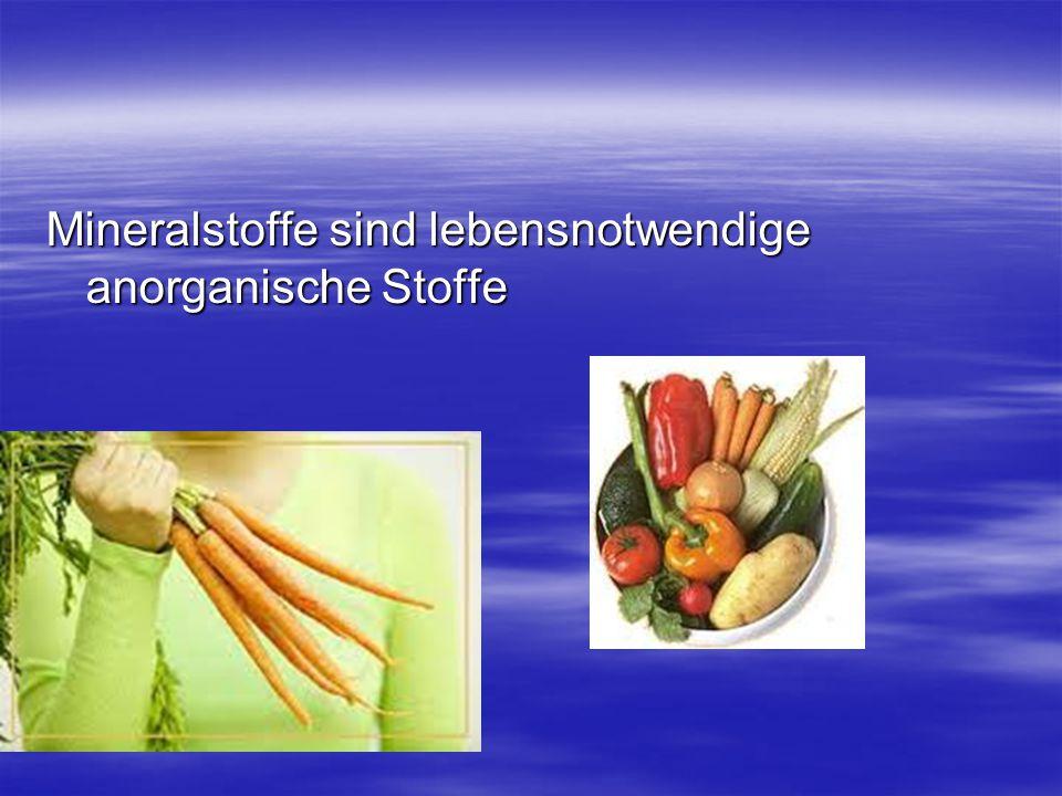 Vitamine und Mineralstoffe sind in allen Nahrung zu finden Vitamine und Mineralstoffe sind in allen Nahrung zu finden