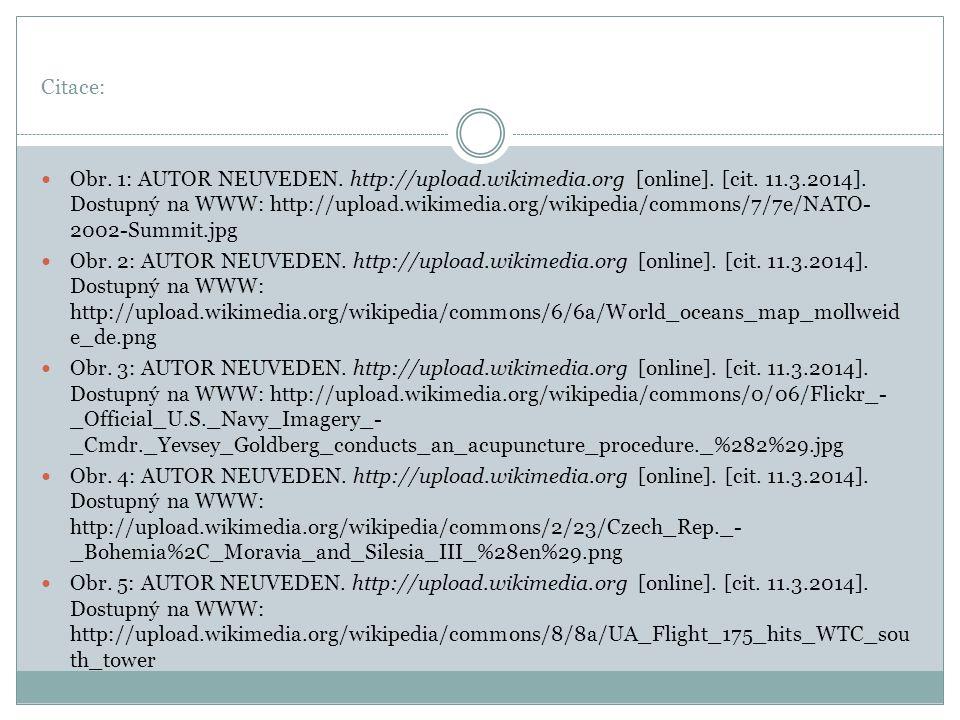 Citace: Obr. 1: AUTOR NEUVEDEN. http://upload.wikimedia.org [online].