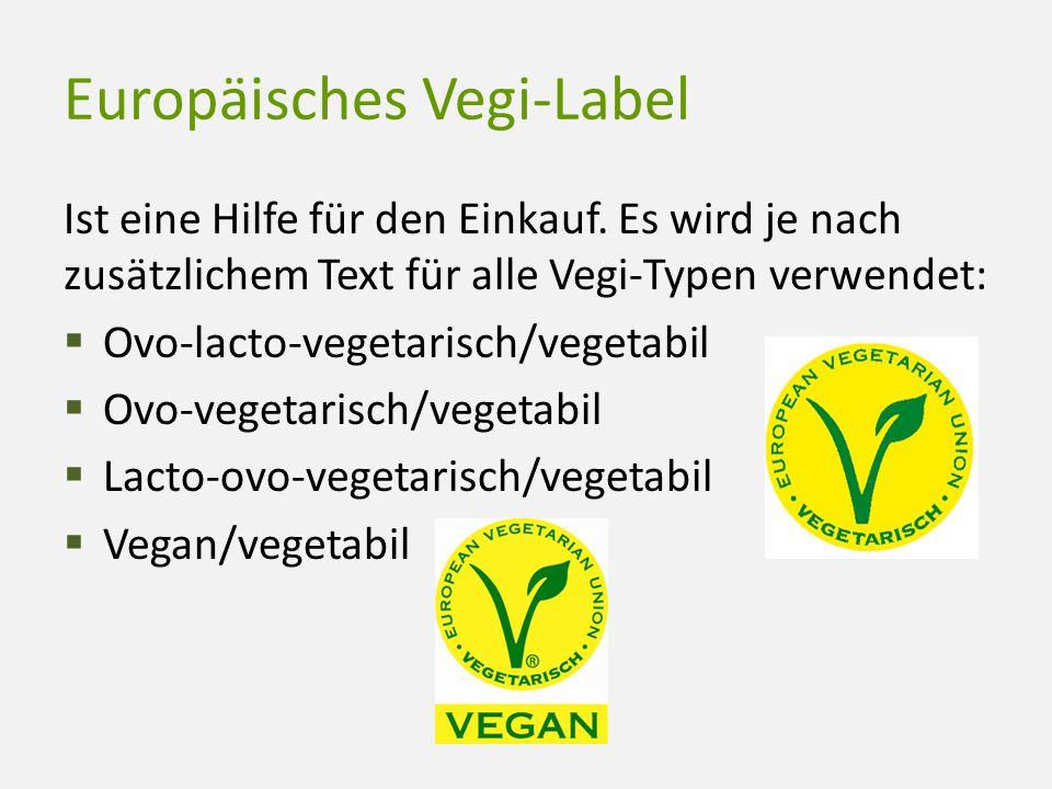 Europäisches Vegi-Label Ist eine Hilfe für den Einkauf. Es wird je nach zusätzlichem Text für alle Vegi-Typen verwendet:  Ovo-lacto-vegetarisch/veget