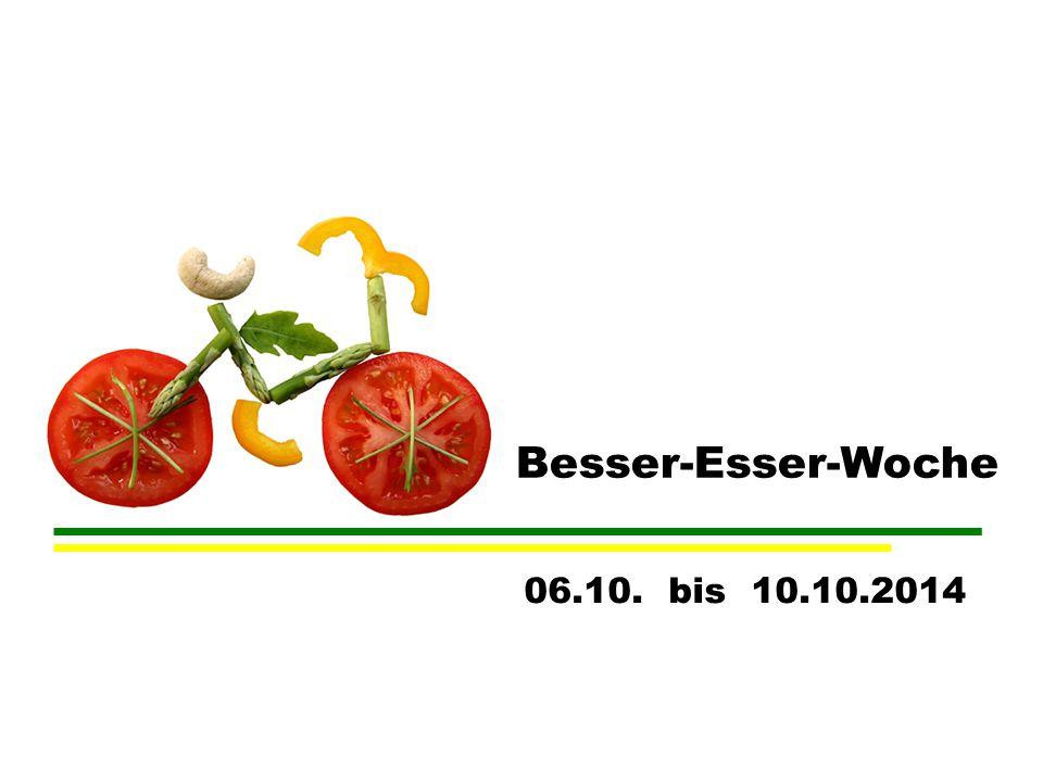 Besser-Esser-Woche 06.10. bis 10.10.2014