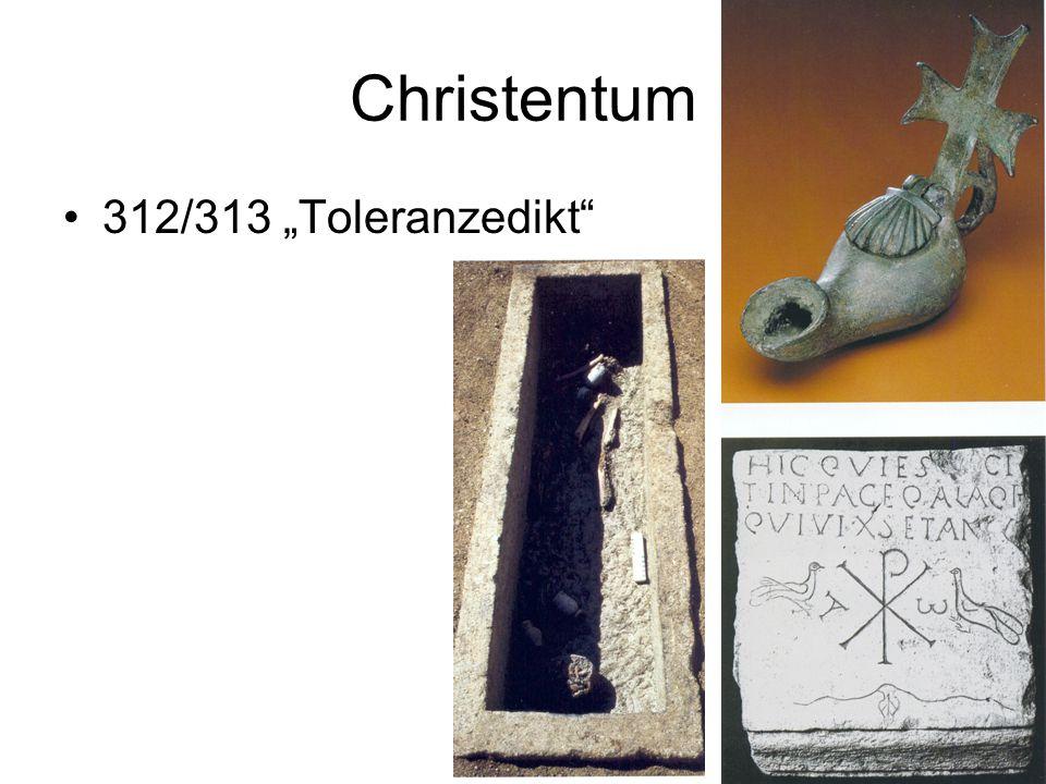 """Christentum 312/313 """"Toleranzedikt"""