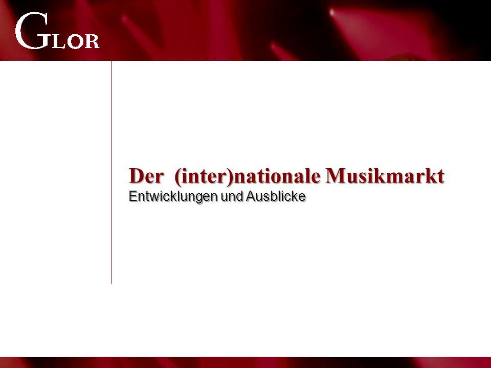 Der (inter)nationale Musikmarkt Entwicklungen und Ausblicke
