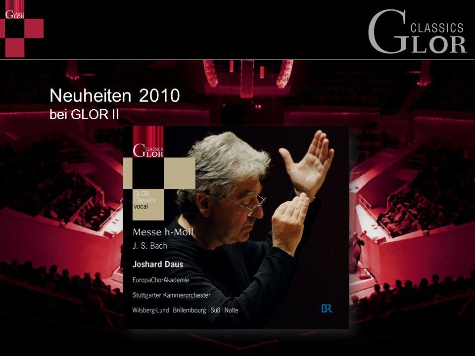 Neuheiten 2010 bei GLOR II