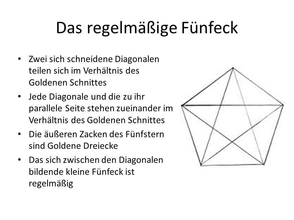 Das regelmäßige Fünfeck Zwei sich schneidene Diagonalen teilen sich im Verhältnis des Goldenen Schnittes Jede Diagonale und die zu ihr parallele Seite stehen zueinander im Verhältnis des Goldenen Schnittes Die äußeren Zacken des Fünfstern sind Goldene Dreiecke Das sich zwischen den Diagonalen bildende kleine Fünfeck ist regelmäßig