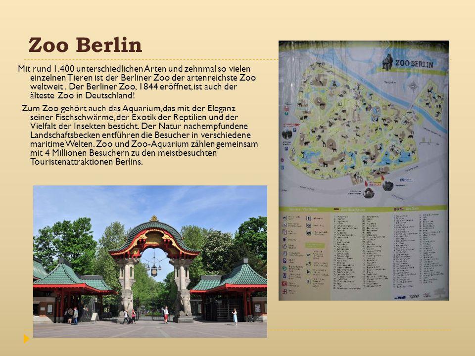 Zoo Berlin Mit rund 1.400 unterschiedlichen Arten und zehnmal so vielen einzelnen Tieren ist der Berliner Zoo der artenreichste Zoo weltweit. Der Berl