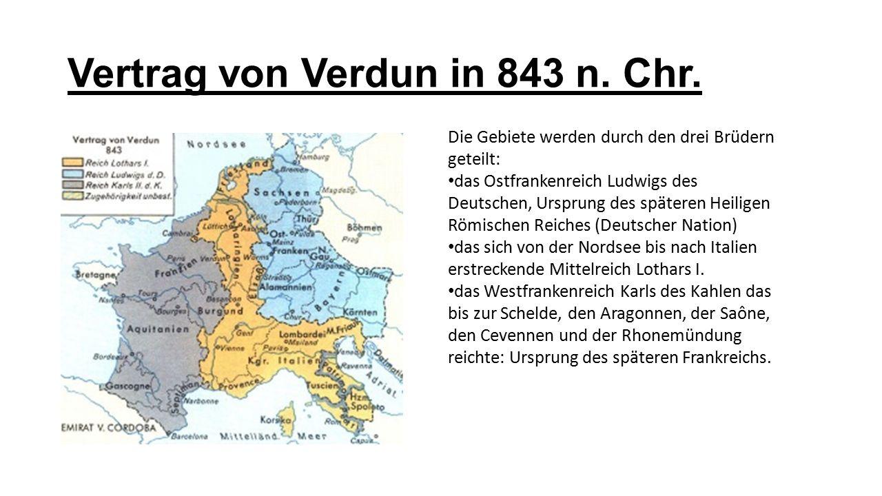 Vertrag von Verdun in 843 n. Chr. Die Gebiete werden durch den drei Brüdern geteilt: das Ostfrankenreich Ludwigs des Deutschen, Ursprung des späteren