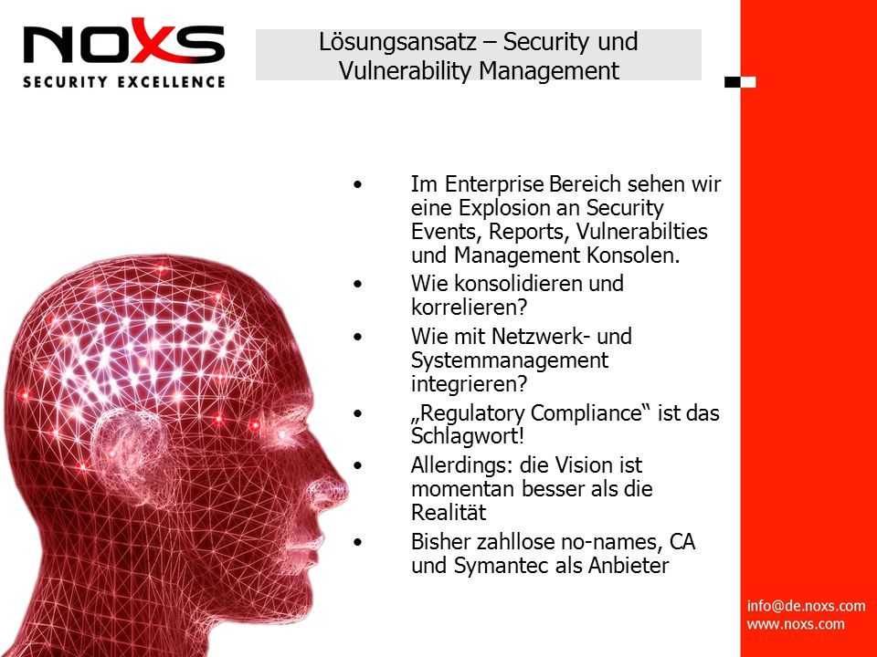 Lösungsansatz – Security und Vulnerability Management Im Enterprise Bereich sehen wir eine Explosion an Security Events, Reports, Vulnerabilties und Management Konsolen.