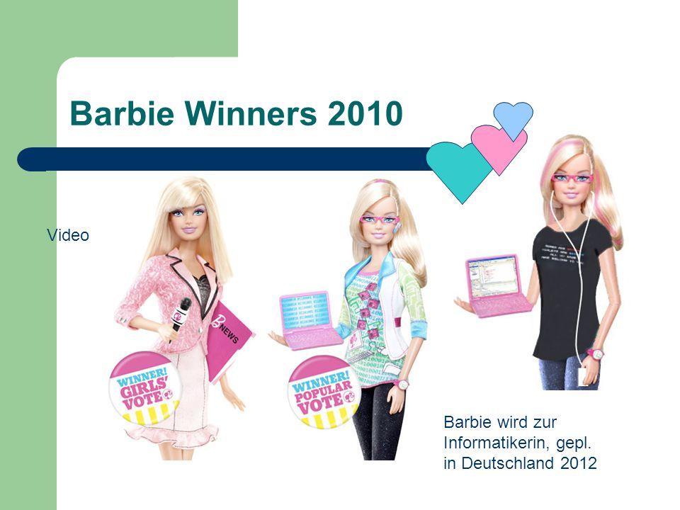 Barbie Winners 2010 Barbie wird zur Informatikerin, gepl. in Deutschland 2012 Video