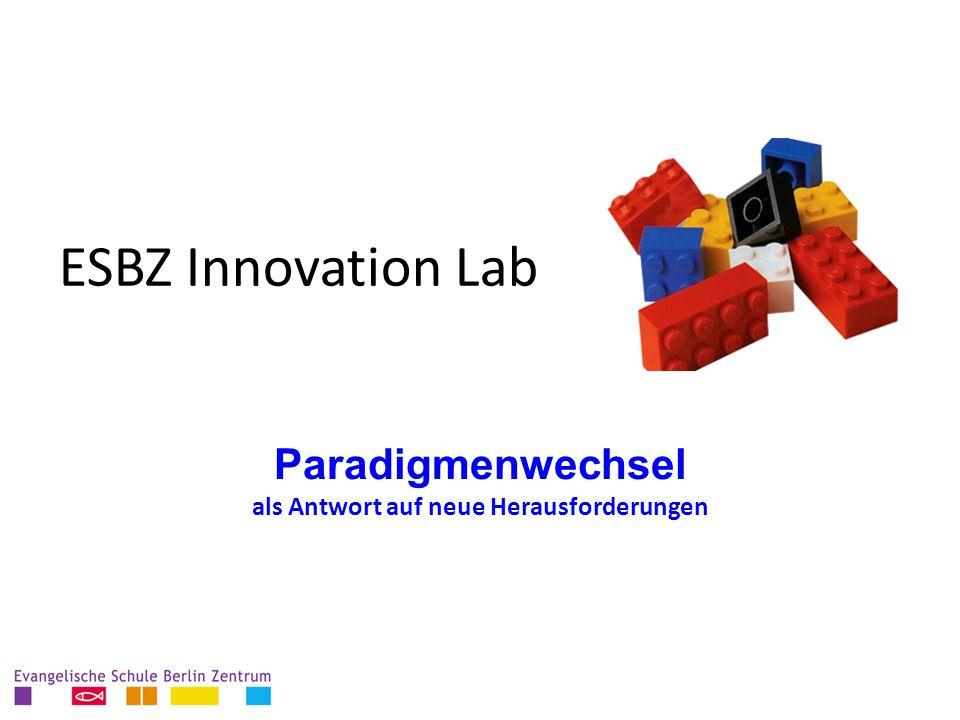 ESBZ Innovation Lab Paradigmenwechsel als Antwort auf neue Herausforderungen