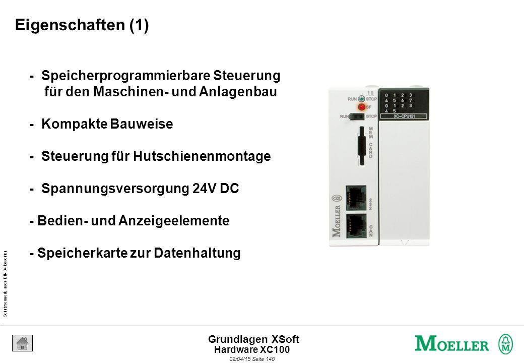 Schutzvermerk nach DIN 34 beachten 02/04/15 Seite 140 Grundlagen XSoft - Speicherprogrammierbare Steuerung für den Maschinen- und Anlagenbau - Kompakt
