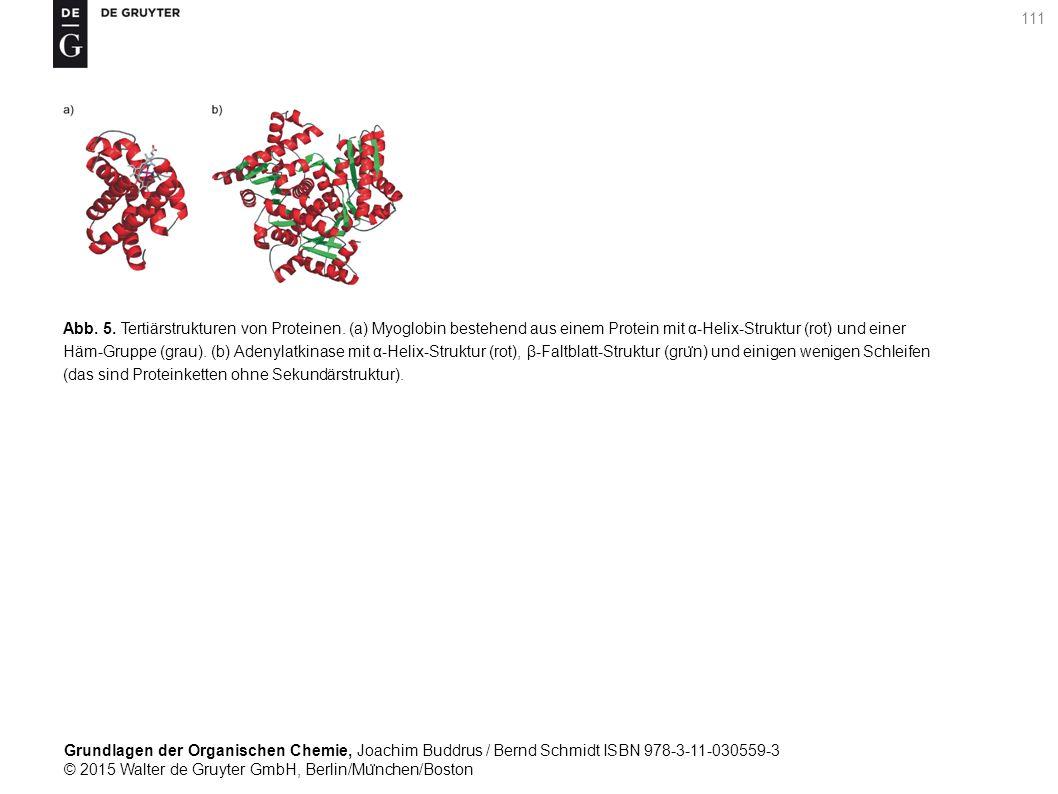 Grundlagen der Organischen Chemie, Joachim Buddrus / Bernd Schmidt ISBN 978-3-11-030559-3 © 2015 Walter de Gruyter GmbH, Berlin/Mu ̈ nchen/Boston 111 Abb.