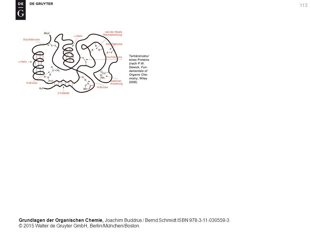 Grundlagen der Organischen Chemie, Joachim Buddrus / Bernd Schmidt ISBN 978-3-11-030559-3 © 2015 Walter de Gruyter GmbH, Berlin/Mu ̈ nchen/Boston 113