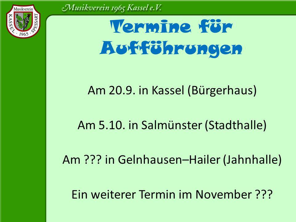 Am 20.9. in Kassel (Bürgerhaus) Am 5.10. in Salmünster (Stadthalle) Am ??? in Gelnhausen–Hailer (Jahnhalle) Ein weiterer Termin im November ??? Termin