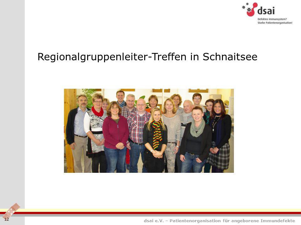 dsai e.V. – Patientenorganisation für angeborene Immundefekte 12 Regionalgruppenleiter-Treffen in Schnaitsee