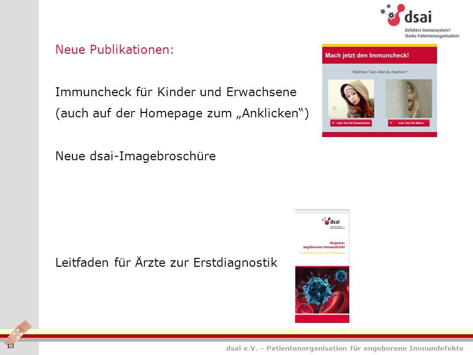 """dsai e.V. – Patientenorganisation für angeborene Immundefekte 13 Neue Publikationen: Immuncheck für Kinder und Erwachsene (auch auf der Homepage zum """""""