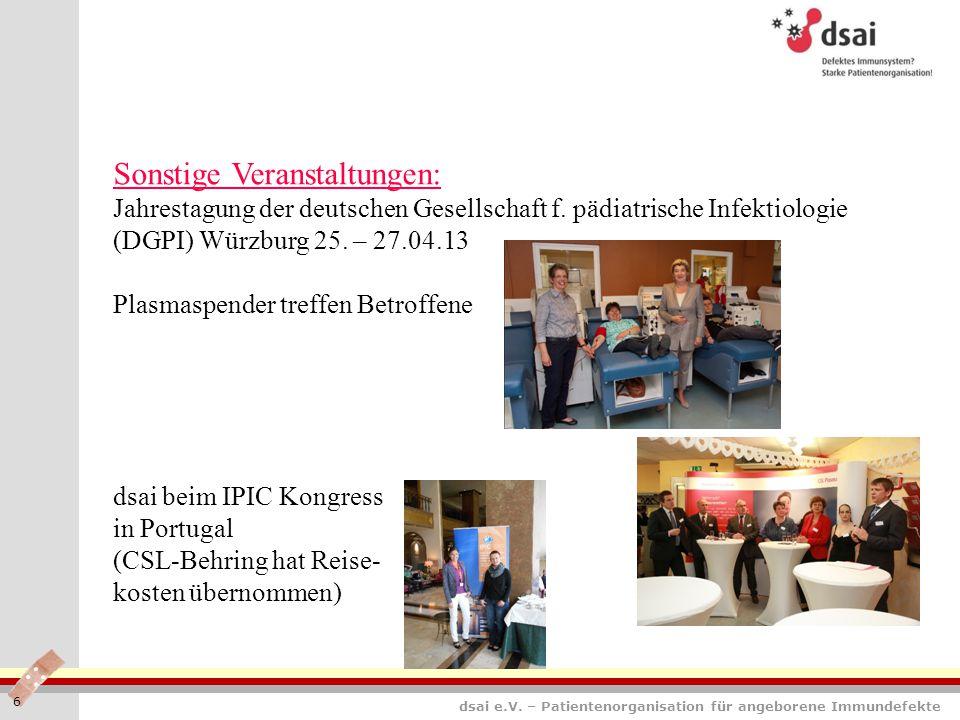 dsai e.V. – Patientenorganisation für angeborene Immundefekte 6 Sonstige Veranstaltungen: Jahrestagung der deutschen Gesellschaft f. pädiatrische Infe