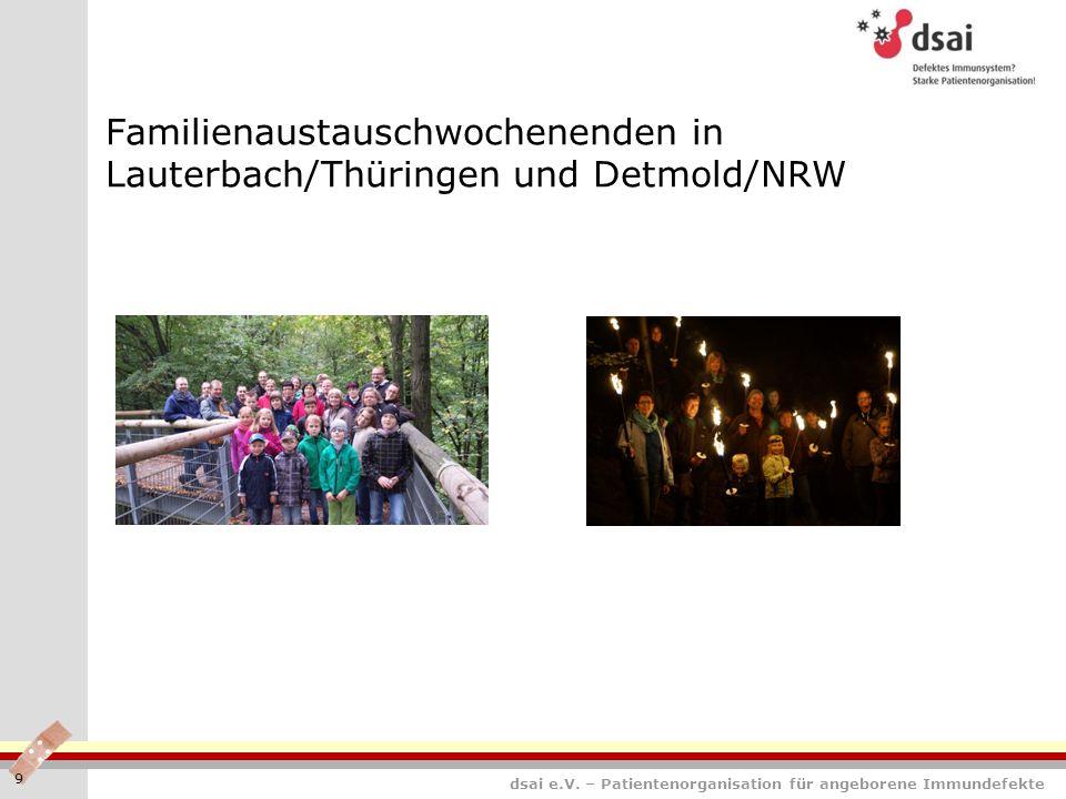 dsai e.V. – Patientenorganisation für angeborene Immundefekte Familienaustauschwochenenden in Lauterbach/Thüringen und Detmold/NRW 9