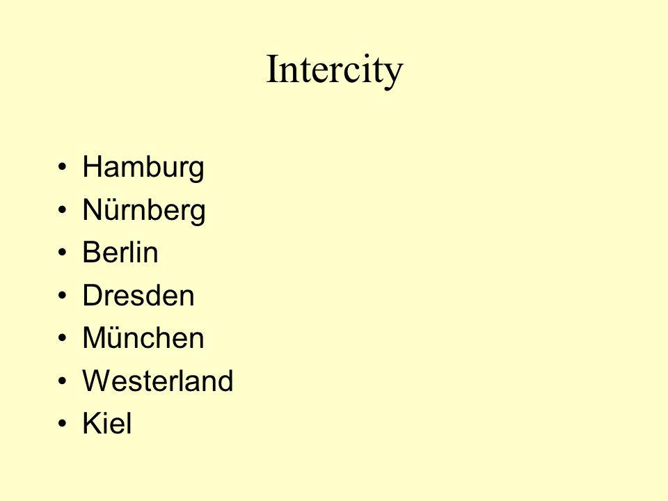 Intercity Hamburg Nürnberg Berlin Dresden München Westerland Kiel