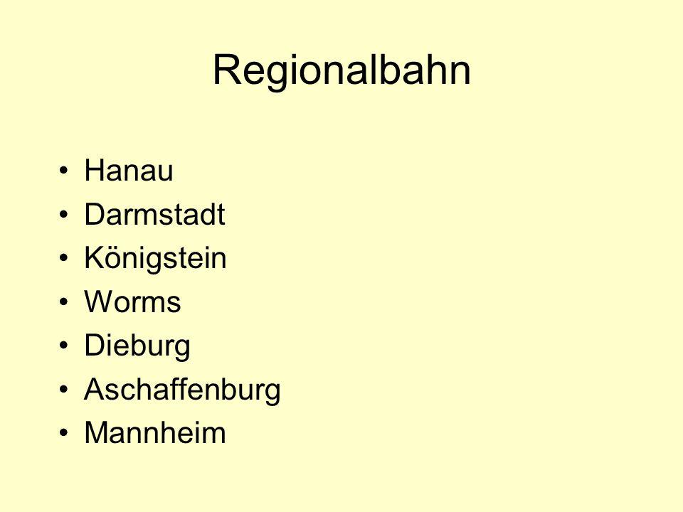 Stadtexpress: Mannheim Limburg Wächtersbach Dieburg