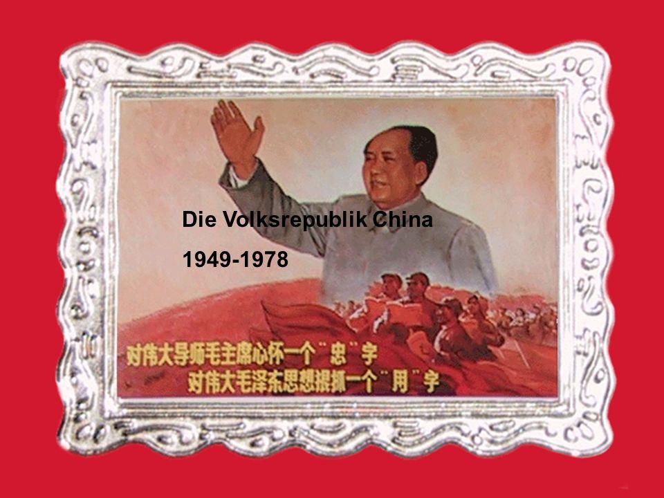 Die Volksrepublik China 1949-1978
