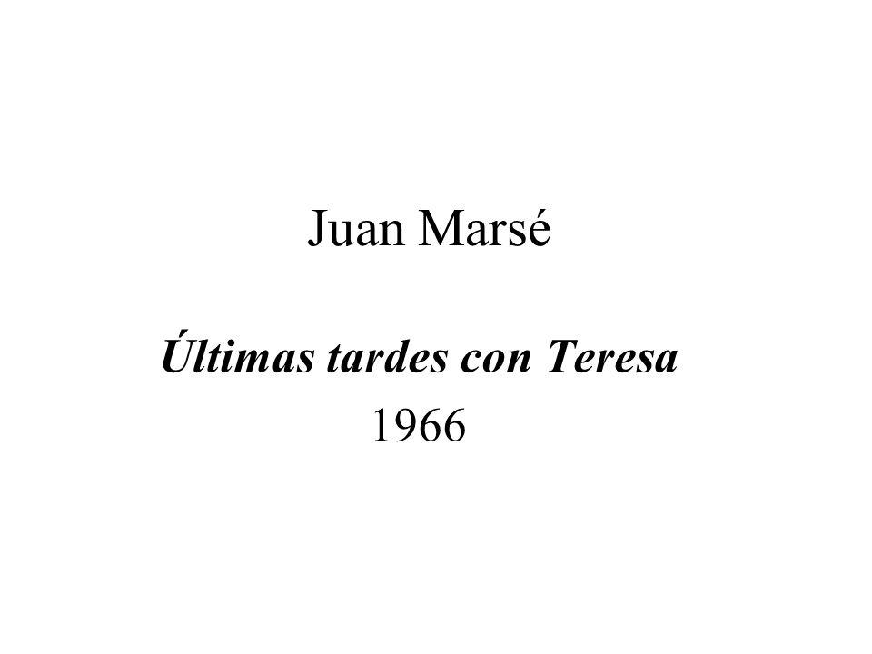 Juan Marsé Últimas tardes con Teresa 1966