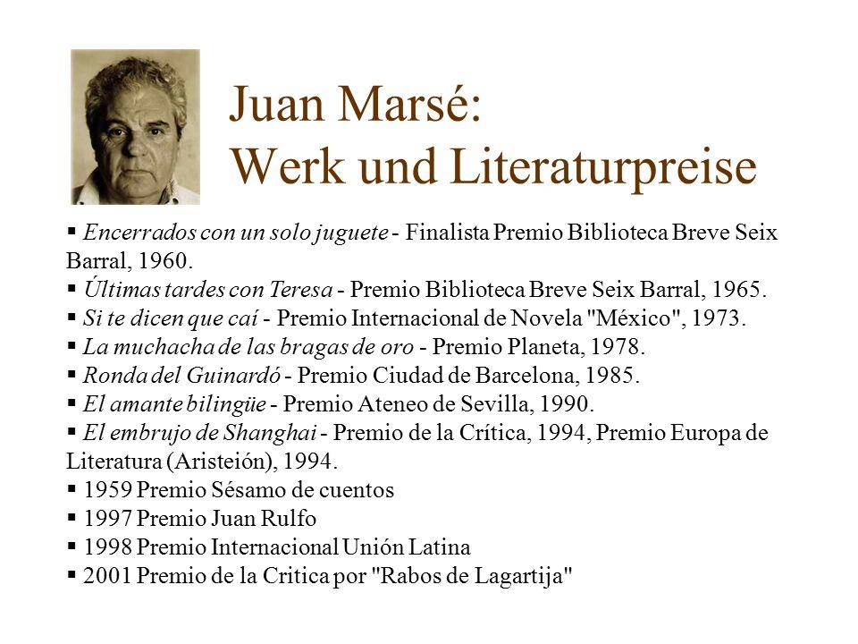 Juan Marsé: Werk und Literaturpreise  Encerrados con un solo juguete - Finalista Premio Biblioteca Breve Seix Barral, 1960.