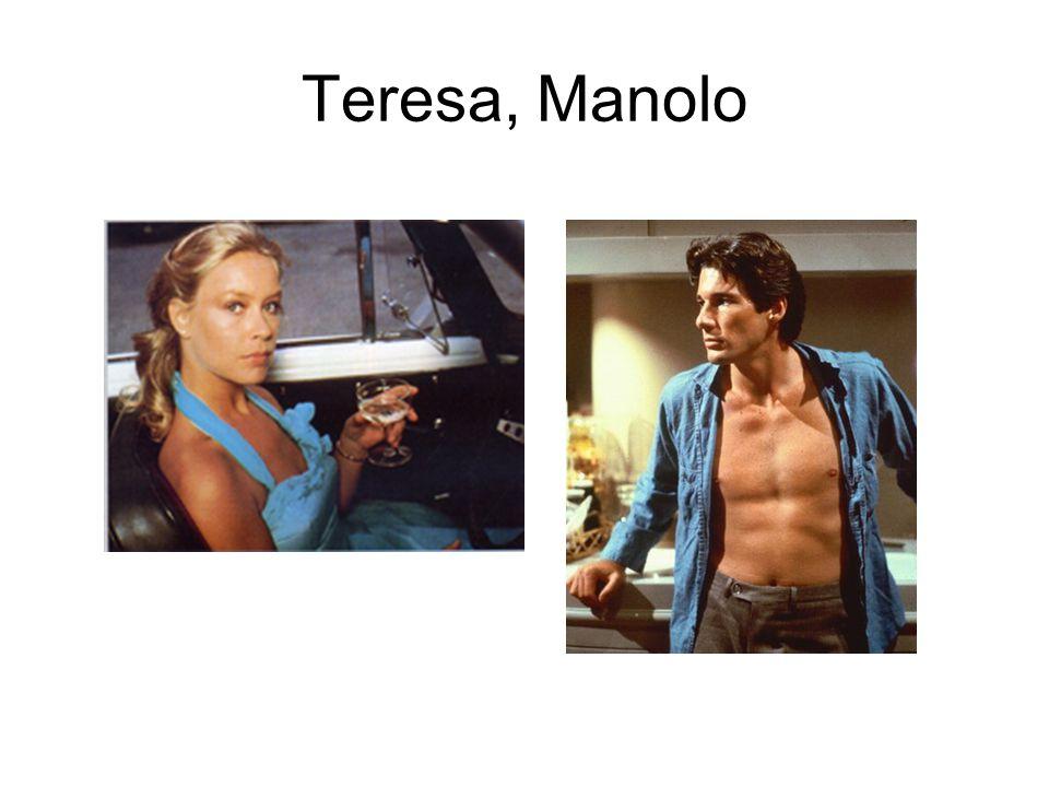 Teresa, Manolo
