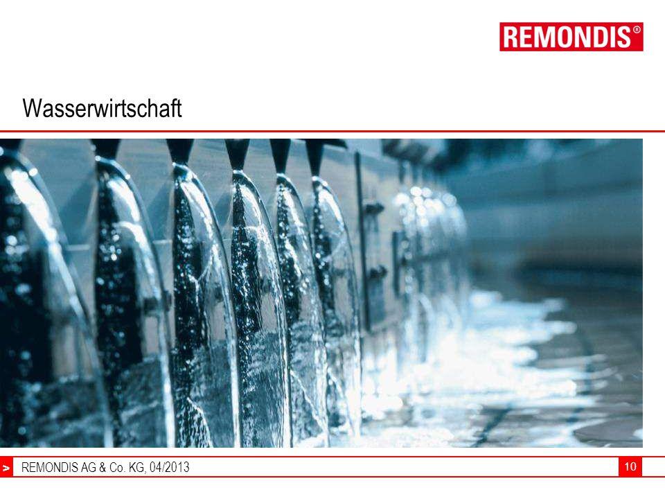 REMONDIS AG & Co. KG, 04/2013 > 10 Wasserwirtschaft