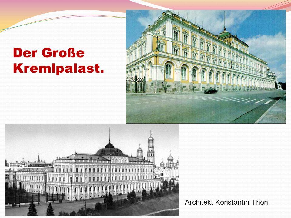 Der Große Kremlpalast. Architekt Konstantin Thon.