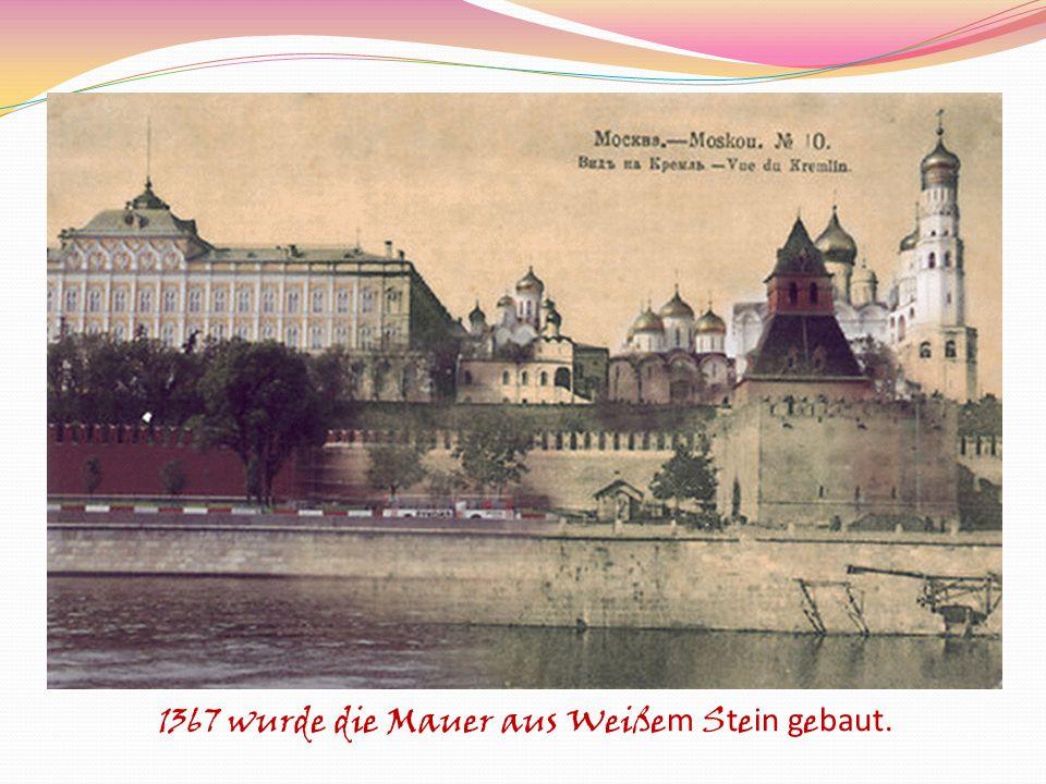 1367 wurde die Mauer aus Weiße m S t e in g e baut.