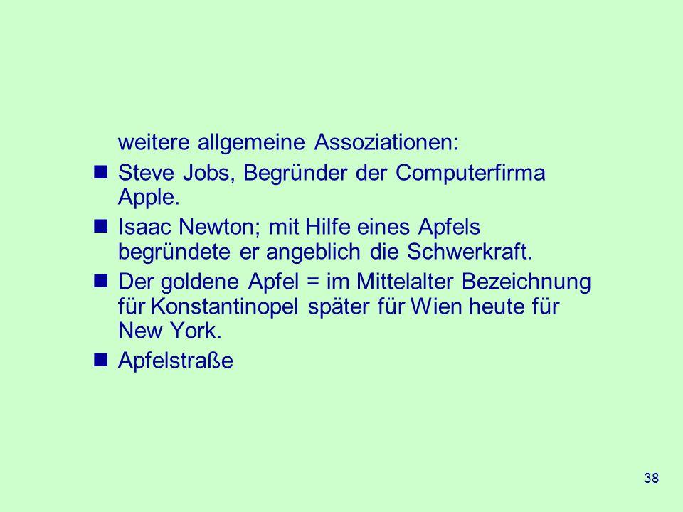 38 weitere allgemeine Assoziationen: Steve Jobs, Begründer der Computerfirma Apple.