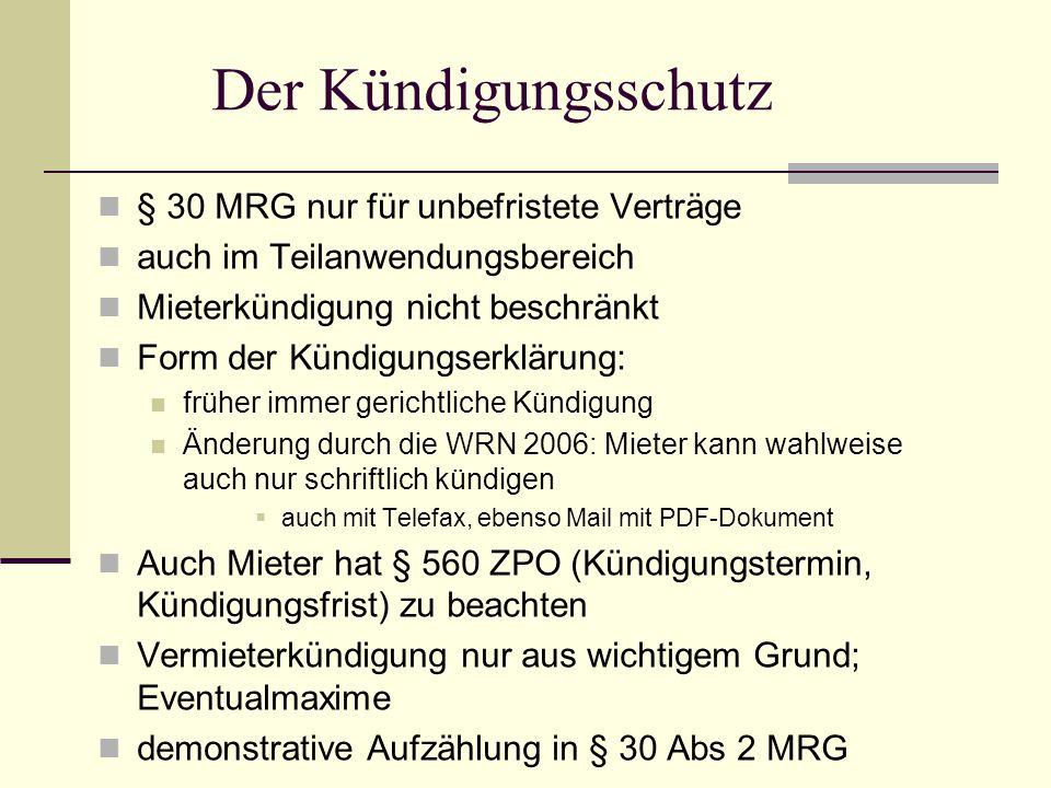 Der Kündigungsschutz § 30 MRG nur für unbefristete Verträge auch im Teilanwendungsbereich Mieterkündigung nicht beschränkt Form der Kündigungserklärun