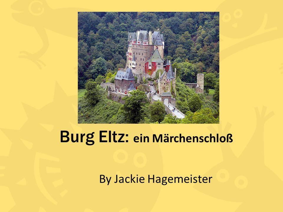 Geschichte der Burg Eltz 1157 erstellt Rudolf zu Eltz gegründet 1268 eine Ganerbenburg; drei Brüder – Eltz vom goldenen Löwen – Eltz vom silbernen Löwen – Eltz von den Büffelhörnern 1472 die Rübenach Haus 1490 bis 1540 die Rodendorfer Häuser