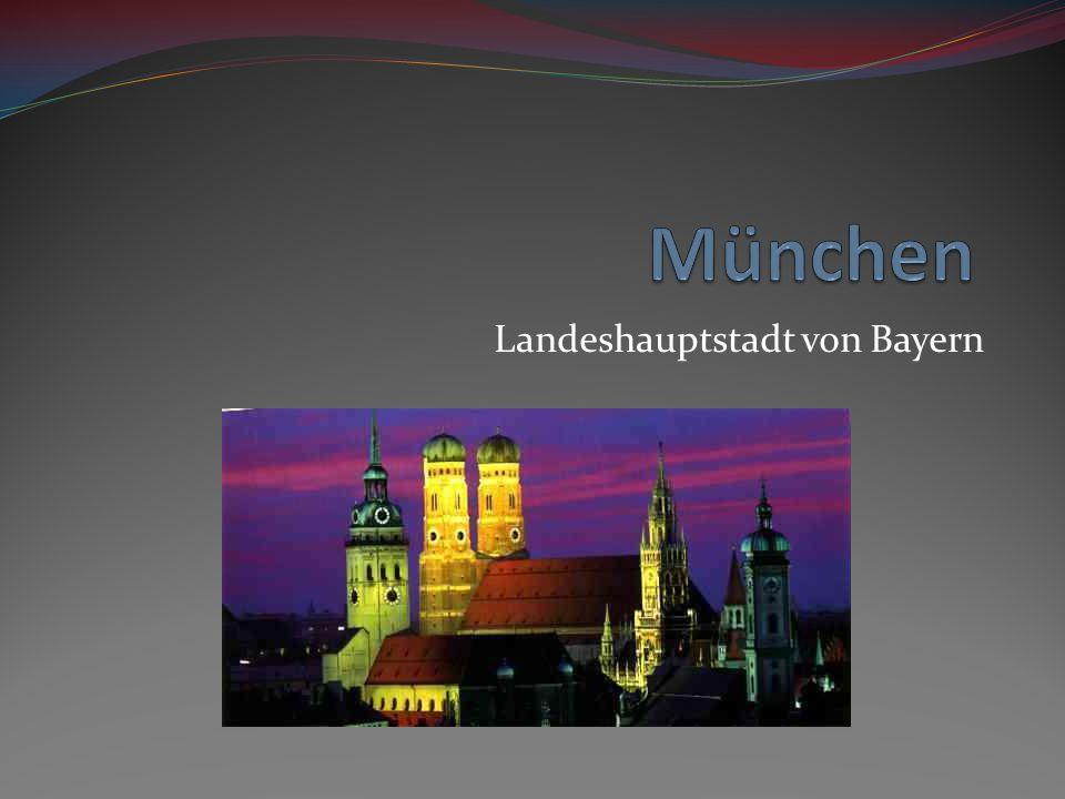 Landeshauptstadt von Bayern
