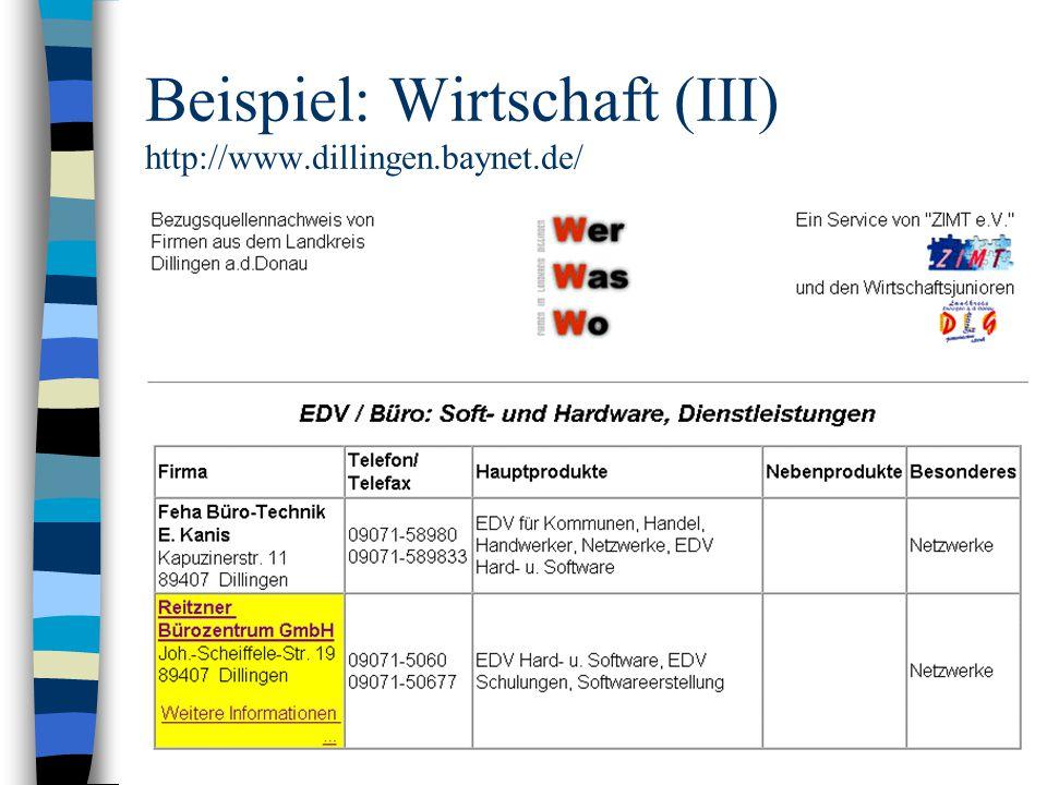 Beispiel: Wirtschaft (III) http://www.dillingen.baynet.de/
