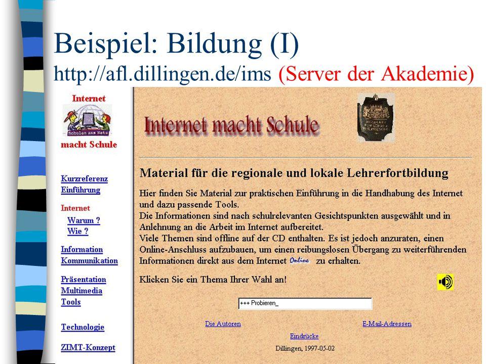 Beispiel: Bildung (I) http://afl.dillingen.de/ims (Server der Akademie)