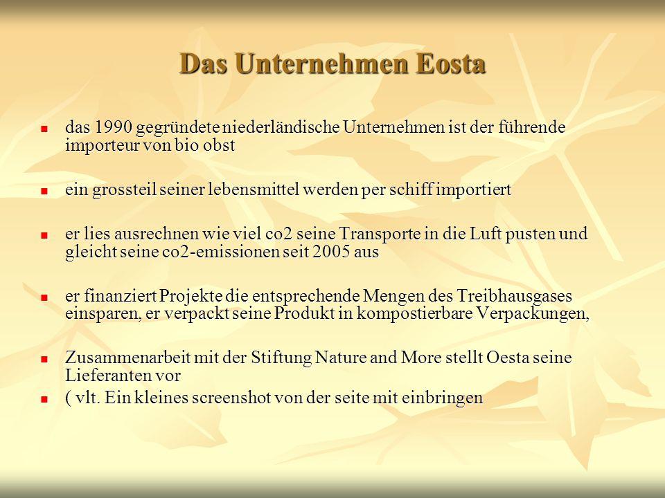 Das Unternehmen Eosta das 1990 gegründete niederländische Unternehmen ist der führende importeur von bio obst das 1990 gegründete niederländische Unte