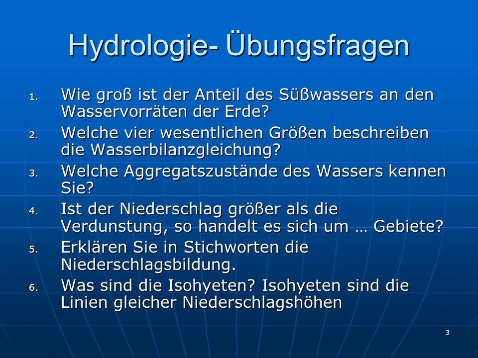 3 Hydrologie- Übungsfragen 1.