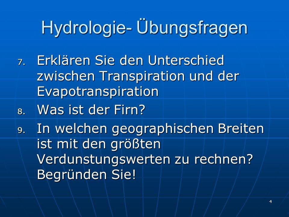 4 Hydrologie- Übungsfragen 7.