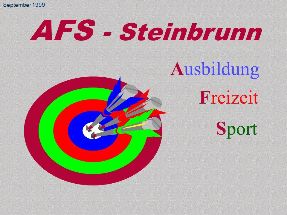 AFS - Steinbrunn Ausbildung Freizeit Sport September 1999