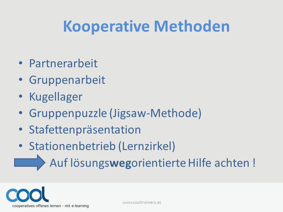 Kooperative Methoden Partnerarbeit Gruppenarbeit Kugellager Gruppenpuzzle (Jigsaw-Methode) Stafettenpräsentation Stationenbetrieb (Lernzirkel) Auf lös