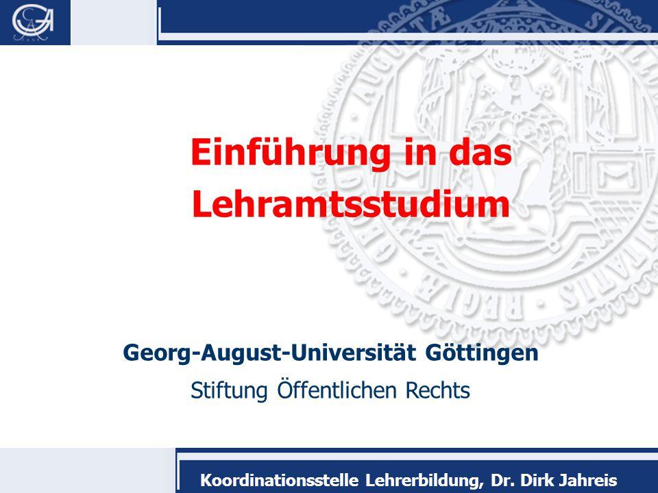  www.uni-goettingen.de/lehrerbildung  lehrerbildung@uni-goettingen.de Koordinationsstelle