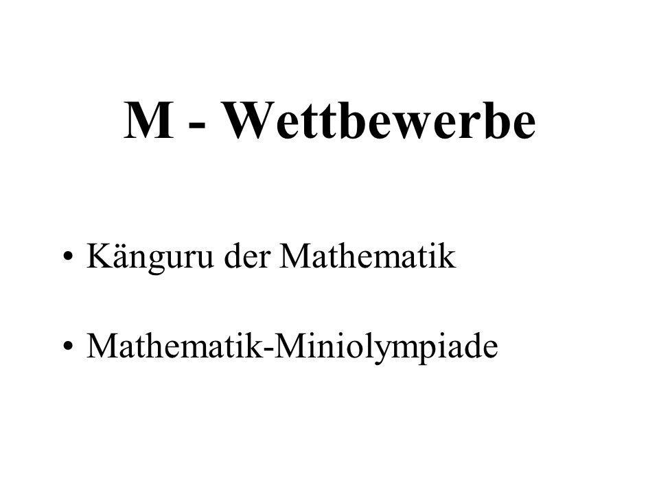 M - Wettbewerbe Känguru der Mathematik Mathematik-Miniolympiade