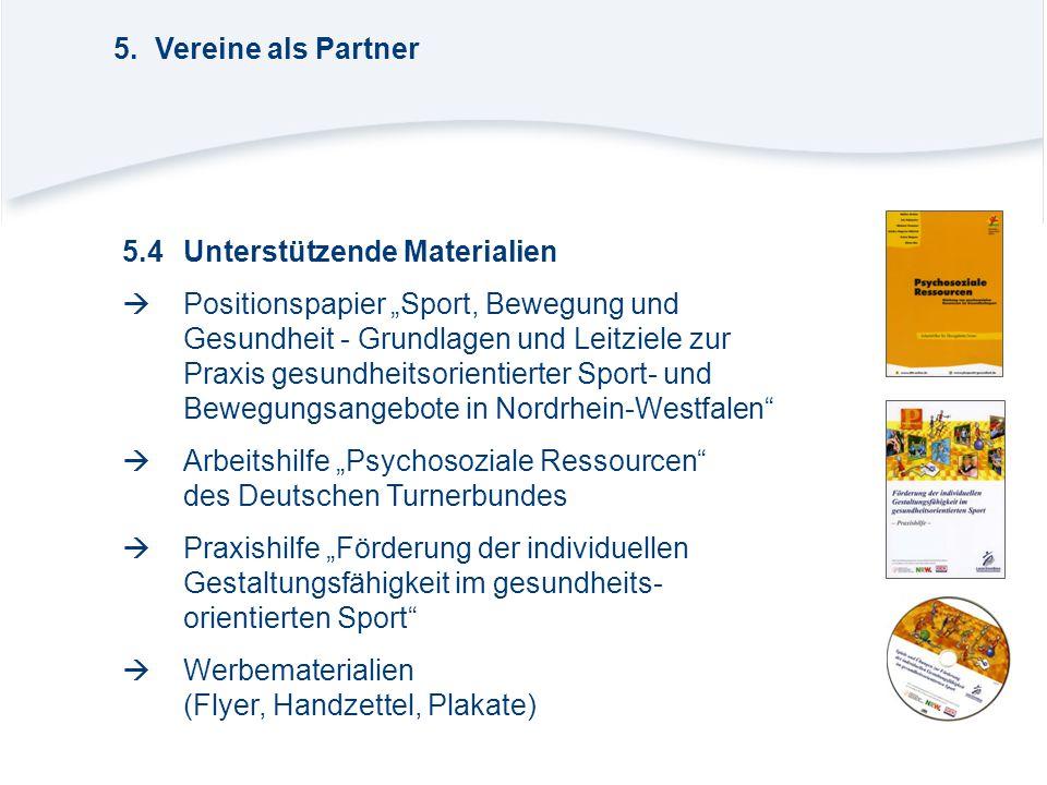 """5.4Unterstützende Materialien  Positionspapier """"Sport, Bewegung und Gesundheit - Grundlagen und Leitziele zur Praxis gesundheitsorientierter Sport- u"""