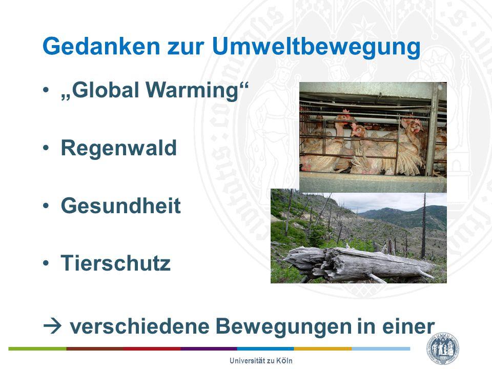 """Gedanken zur Umweltbewegung """"Global Warming Regenwald Gesundheit Tierschutz  verschiedene Bewegungen in einer Universität zu Köln"""