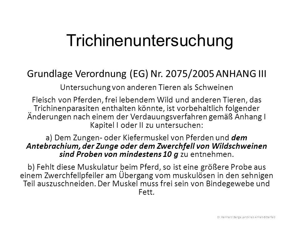 Trichinenuntersuchung Grundlage Verordnung (EG) Nr.