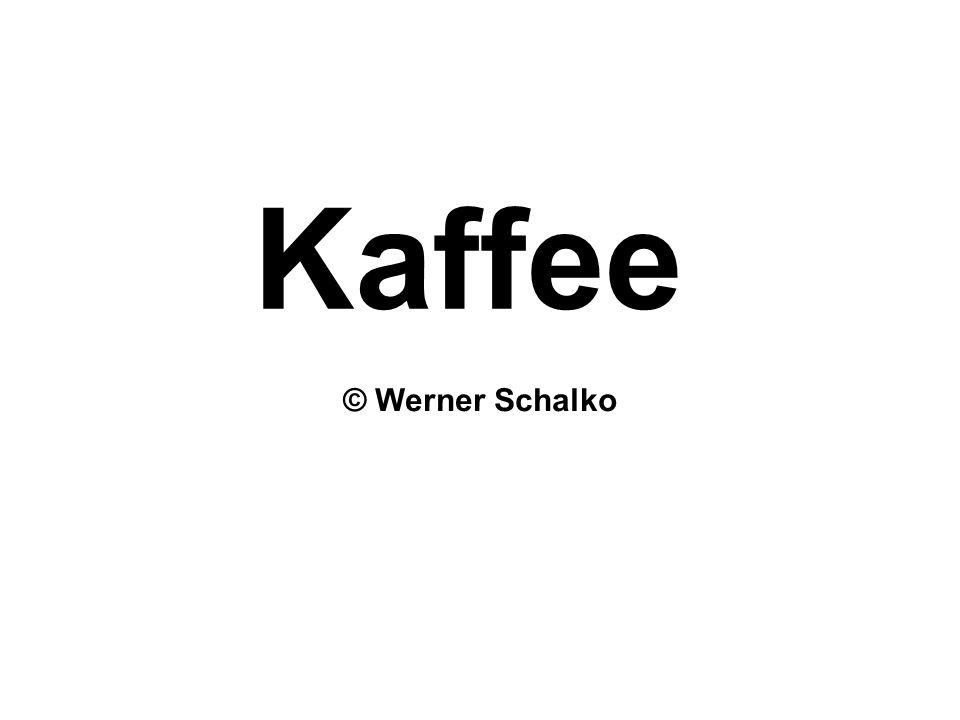Kaffee © Werner Schalko